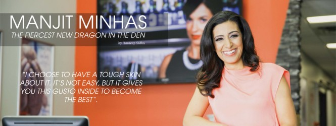 Manjit Minhas: The Fiercest New Dragon on CBC Dragons Den