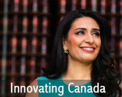 Innovating Canada – Manjit Minhas' Top Tips for Career Advancement